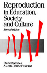 Reproduction In Education, Society And Culture - Passeron, Jean Claude; Bourdieu, Pierre - ISBN: 9780803983205