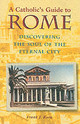 Catholic's Guide To Rome - Korn, Frank J. - ISBN: 9780809139262