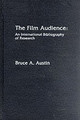 Film Audience - Austin, Bruce - ISBN: 9780810816220