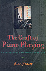 Craft Of Piano Playing - Fraser, Alan - ISBN: 9780810845916