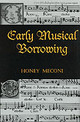 Early Musical Borrowing - Meconi, Honey (EDT) - ISBN: 9780815335214