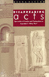 Disappearing Acts - Taylor, Diana - ISBN: 9780822318682
