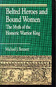Belted Heroes And Bound Women - Bennett, Michael J. - ISBN: 9780822630616