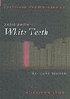 """Zadie Smith's """"white Teeth"""" - Squires, Claire - ISBN: 9780826453266"""