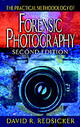 Practical Methodology Of Forensic Photography, Second Edition - Redsicker, David R. (peter Vallas Associates Incorporated, New York, Usa) - ISBN: 9780849320040