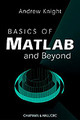Basics Of Matlab And Beyond - Knight, Andrew (defence Science And Technology, Australia) - ISBN: 9780849320392