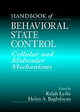 Handbook Of Behavioral State Control - Lydic, Ralph (EDT)/ Baghdoyan, Helen A. (EDT) - ISBN: 9780849331510
