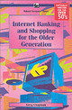 Internet Banking And Shopping For The Older Generation - Chapman, G. - ISBN: 9780859346047
