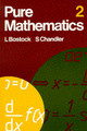 Pure Mathematics 2 - Bostock, L.; Chandler, F. S. - ISBN: 9780859500975