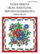 Floral Designs From Traditional Printed Handkerchiefs - Erb, Phoebe Ann - ISBN: 9780880451413