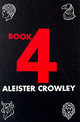 Book 4 - Crowley, Aleister - ISBN: 9780877285137