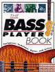 The Bass Player Book - Coryat, Karl (EDT) - ISBN: 9780879305734