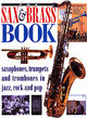 Sax And Brass Book - Priestley, Brian/ Gelly, Dave/ Trynka, Paul/ Bacon, Tony - ISBN: 9780879307370