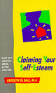 Claiming Your Self Esteemer Useless Habits - Ball, Carolyn M. - ISBN: 9780890876459
