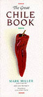 Great Chile Book - Miller, Mark - ISBN: 9780898154283