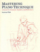 Mastering Piano Technique - Fink, Seymour/ Bell, Donald G. (ILT) - ISBN: 9780931340468