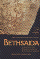 Bethsaida: A City By The North Shore Of The Sea Of Galilee - Arav, Rami (EDT)/ Freund, Richard A. (EDT) - ISBN: 9780943549866