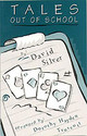 Tales Out Of School - Silver, David - ISBN: 9780969846123