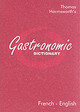 Gastronomic Dictionary French-english - ISBN: 9780948807534