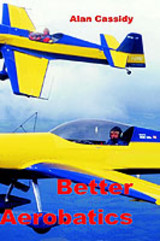 Better Aerobatics - Cassidy, Alan - ISBN: 9780954481407