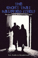 Ghost That Haunted Itself - Henderson, Jan-andrew - ISBN: 9781840184822