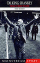 Talking Shankly - Darby, Tom - ISBN: 9781840184938