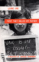 First They Killed My Father - Ung, Loung - ISBN: 9781840185195