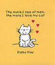 More I See Of Men The More I Love My Cat - Hay, Daisy - ISBN: 9781840244212