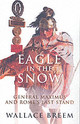 Eagle In The Snow - Breem, Wallace - ISBN: 9781842125199