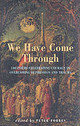 We Have Come Through - ISBN: 9781852246198