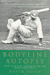 Bodyline Autopsy - Frith, David - ISBN: 9781854109316