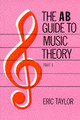 Ab Guide To Music Theory, Part I - Taylor, Eric - ISBN: 9781854724465
