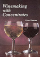 Winemaking With Concentrates - Duncan, Peter - ISBN: 9781854861184