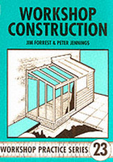 Workshop Construction - Forrest, Jim; Jennings, Peter - ISBN: 9781854861313