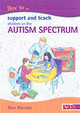 How To Support And Teach Children On The Autism Spectrum - Sherratt, Dave - ISBN: 9781855033900