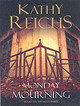 Monday Mourning - Reichs, Kathy - ISBN: 9781856868662