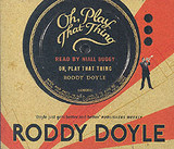 Oh, Play That Thing - Doyle, Roddy - ISBN: 9781856869324