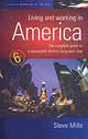 Living And Working In America - Mills, Steve - ISBN: 9781857039139