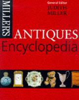 Miller's Antiques Encyclopedia - Miller, Judith (EDT) - ISBN: 9781857327472
