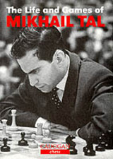Life And Games Of Mikhail Tal - Tal, Mikhail - ISBN: 9781857442021