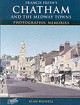 Chatham & The Medway Towns - Bignell, Alan - ISBN: 9781859376119