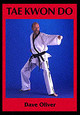 Tae Kwon Do - Oliver, Rear Admiral Dave - ISBN: 9781861264541