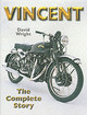 Vincent: The Complete Story - Wright, David - ISBN: 9781861265166