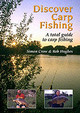 Discover Carp Fishing: A Total Guide To Carp Fishing - Hughes, Rob; Crow, Simon - ISBN: 9781861265562