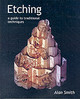 Etching - Smith, Prof. Alan - ISBN: 9781861265975