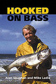 Hooked On Bass - Vaughan, Alan; Ladle, Mike - ISBN: 9781861266293