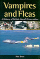 Vampires And Fleas: A History Of British Aircraft Preservation - Brew, Alec - ISBN: 9781861266316