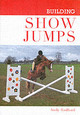 Building Show Jumps - Radford, Andy - ISBN: 9781861267924