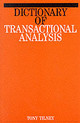 Dictionary Of Transactional Analysis - Tilney, Tony - ISBN: 9781861560223