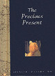 Precious Present - Johnson, Spencer, M.D. - ISBN: 9781861871084